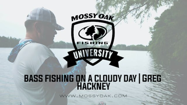 Bass Fishing on Cloudy Days - Greg Ha...