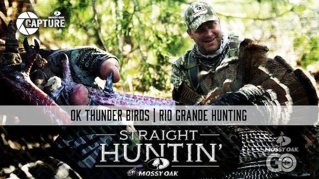 OK Thunder Birds • Rio Grande Hunting...