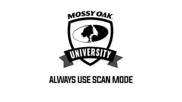 Tip 4-Use Scan Mode