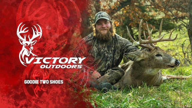 Goodie Two Shoes • Victory Outdoors