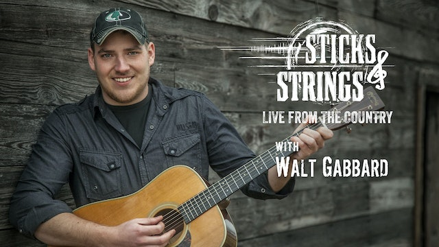 Walt Gabbard • Sticks & Strings: Live from the Country
