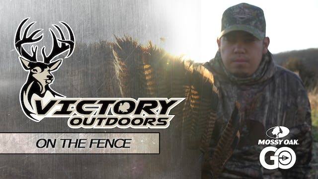 On The Fence • Victory Outdoors
