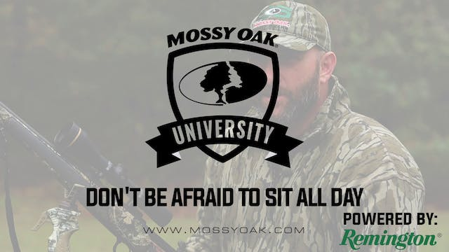 Sit All Day • Mossy Oak University