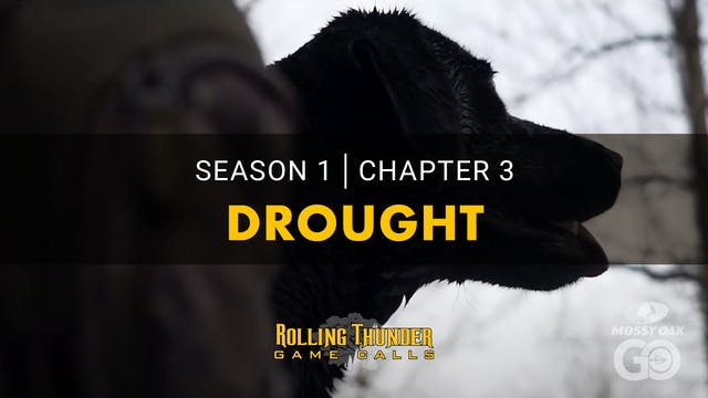 Drought • Rolling Thunder Ch.3