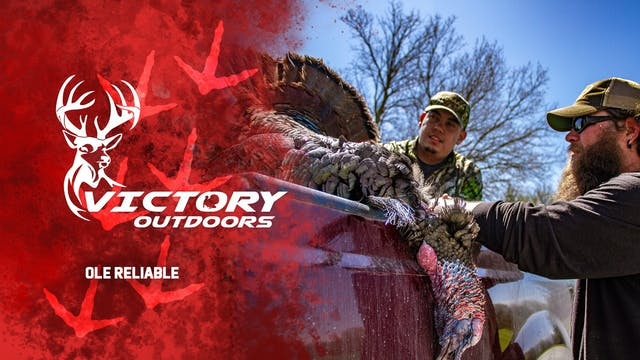 Ole Reliable • Victory Outdoors