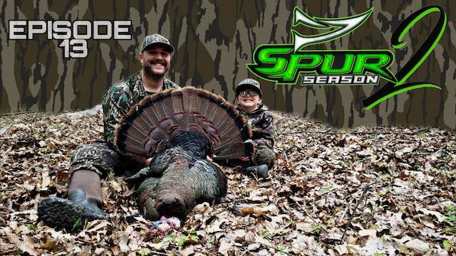 Beau's 1st Bird • Spur Season