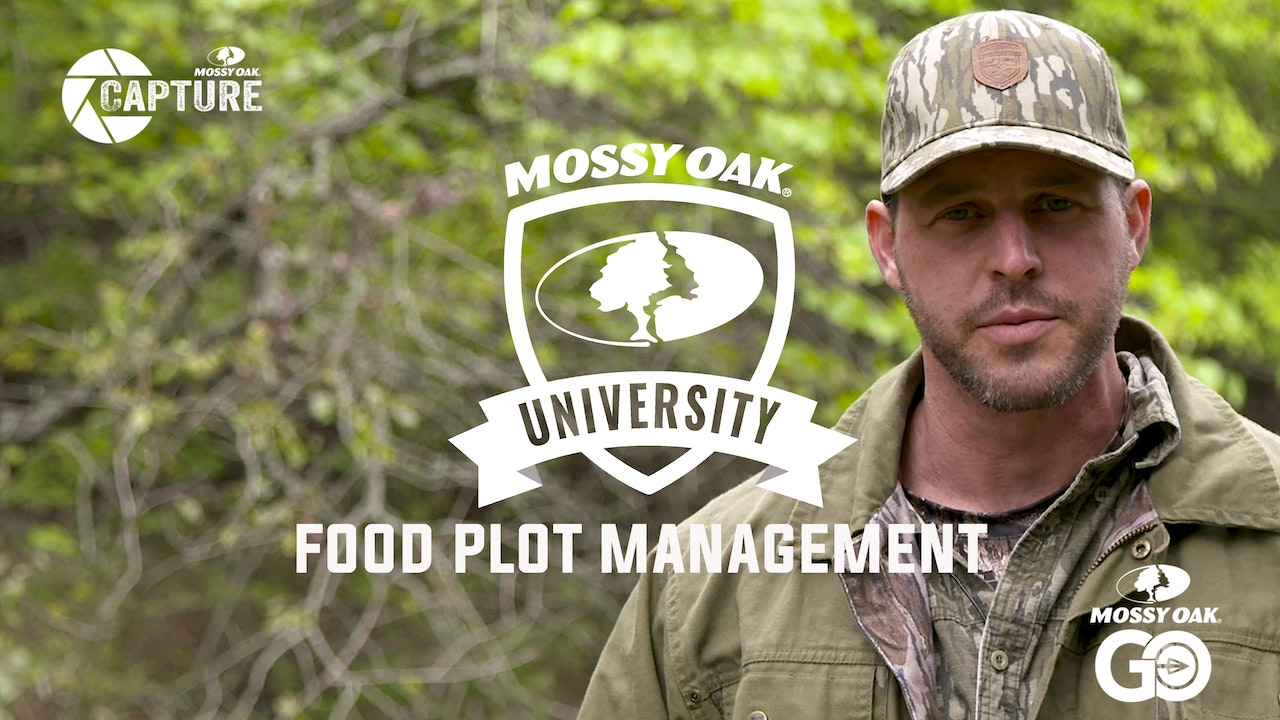 Food Plot Management • Mossy Oak University