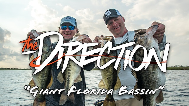 Giant Florida Bassin • The Direction
