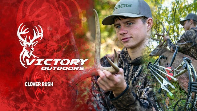 Clover Rush • Victory Outdoors