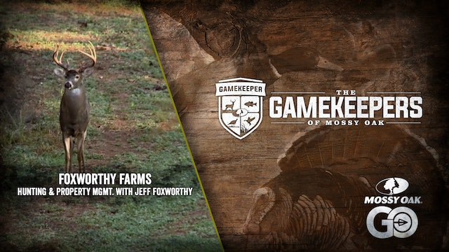 Foxworthy Farms • Hunting and Property Management with Jeff Foxworthy