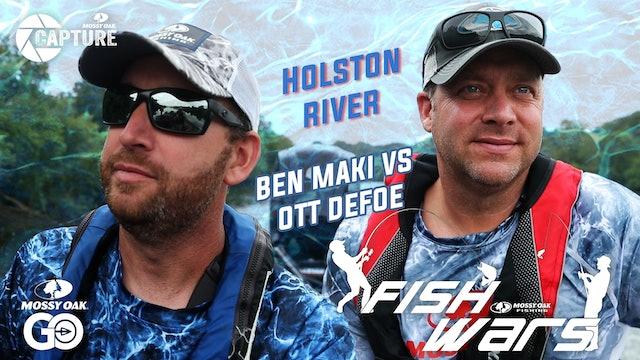 Fish Wars •  Holston River: Ben Maki vs Ott DeFoe