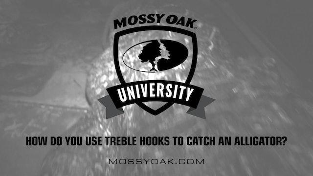 How to Use Treble Hooks to Catch An Alligator • Mossy Oak University