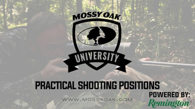 Practical Shooting Positions • Mossy Oak University
