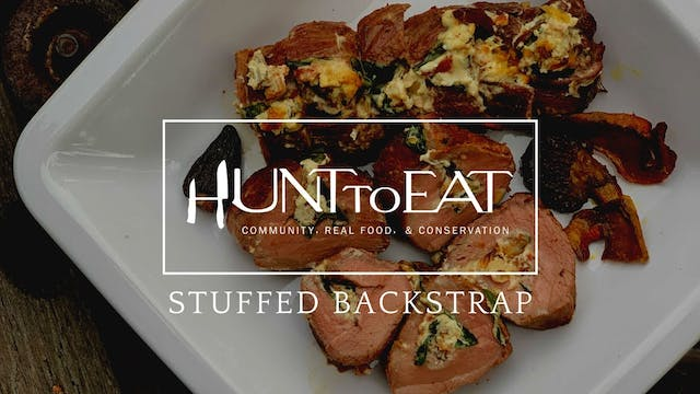 Stuffed Venison Backstrap • Hunt to Eat