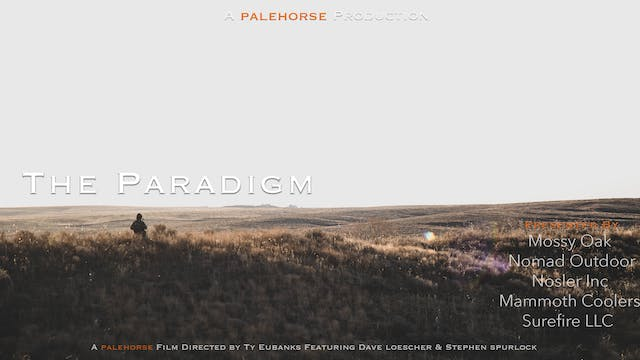 The Paradigm • Pale Horse Films