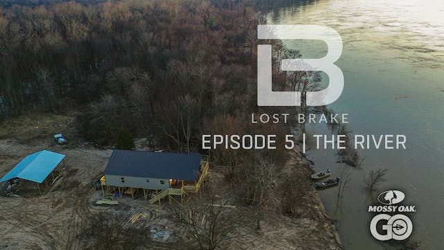 Lost Brake • The River • Episode 5