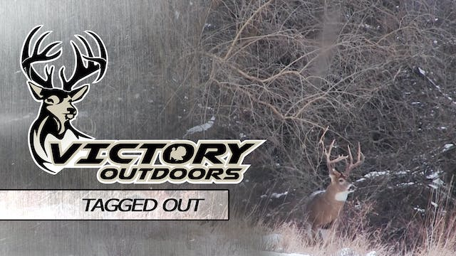 Tagged Out • Victory Outdoors