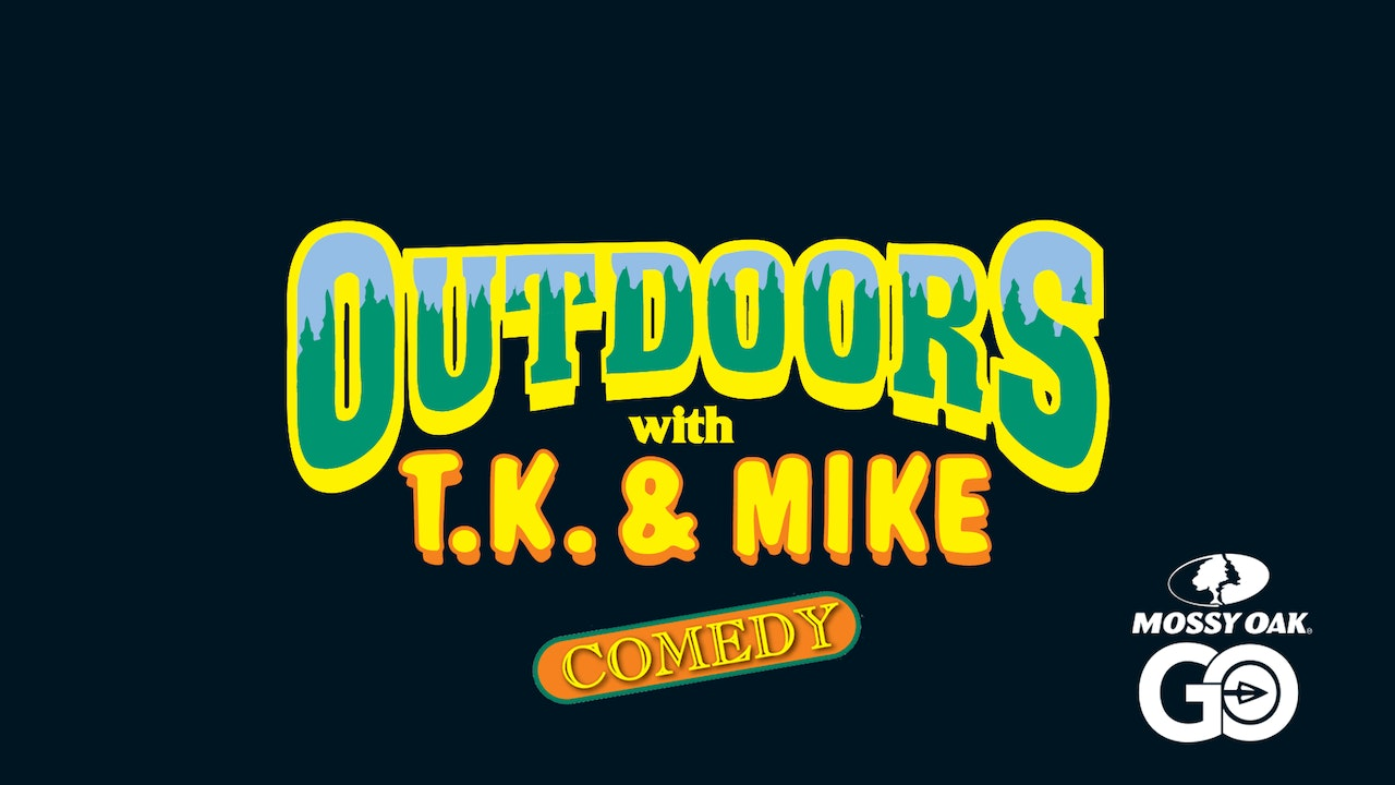 Outdoors with T.K. & Mike
