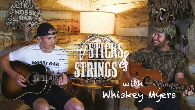 Whiskey Myers • Mossy Oak Presents: Sticks & Strings