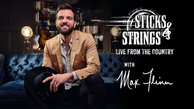 Max Flinn • Sticks & Strings: Live fr...