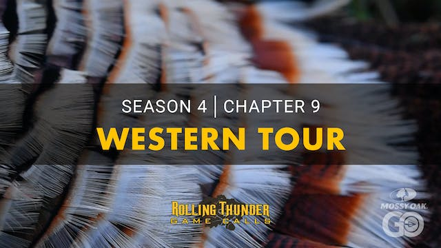 Western Tour • Rolling Thunder Ch.9