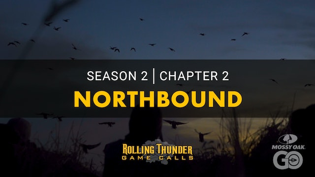 North Bound • Rolling Thunder Ch.2