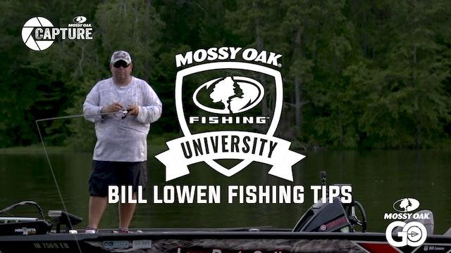 Bill Lowen Fishing Tips • Mossy Oak University