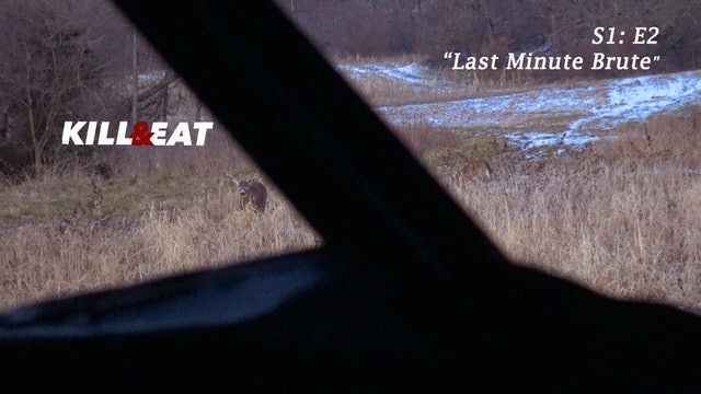Last Minute Brute • Kill & Eat