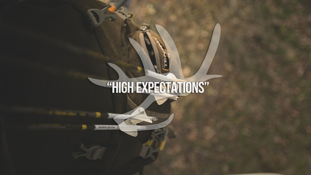 High Expectations • Heartland Bowhunter • Behind the Draw