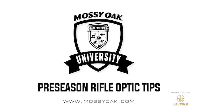 Preseason Rifle Optics Tips