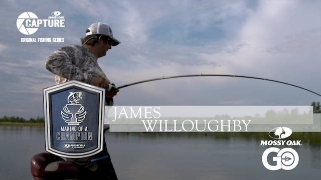 James Willoughby • Making of a Champion