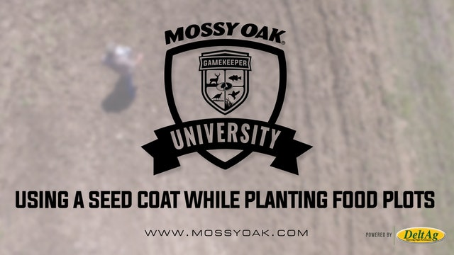 Using a Seed Coat While Planting Food Plots • Mossy Oak University