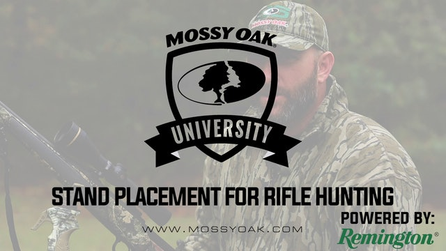 Stand Placement For Rifle Hunting • Mossy Oak University