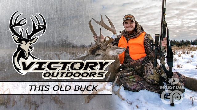 This Old Buck • Victory Outdoors