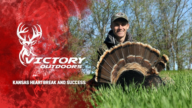 Kansas Heartbreak and Success • Victory Outdoors