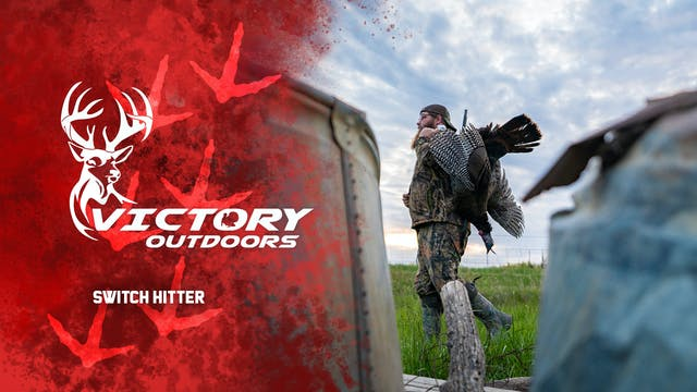 Switch Hitter • Victory Outdoors