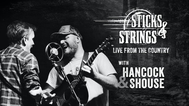 Hancock & Shouse • Sticks & Strings: Live from the Country