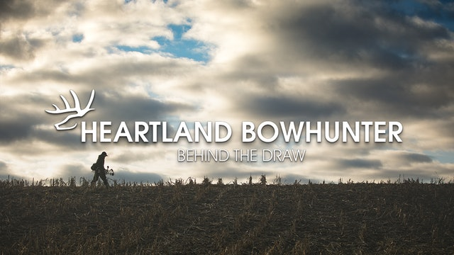 Heartland Bowhunter • Behind the Draw