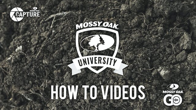 How To • Mossy Oak University