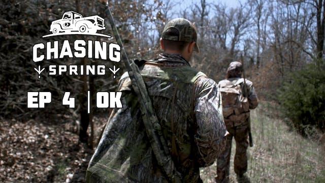 Ep 4 · OK · Chasing Spring