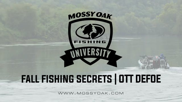 Fall Fishing Secrets - Ott DeFoe Fish...