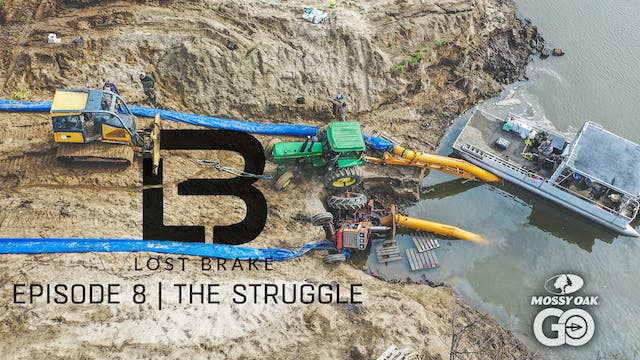 Lost Brake • The Struggle • Episode 8