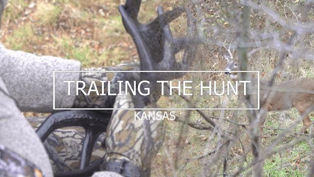 Trailing the Hunt Ep 6 • Kansas