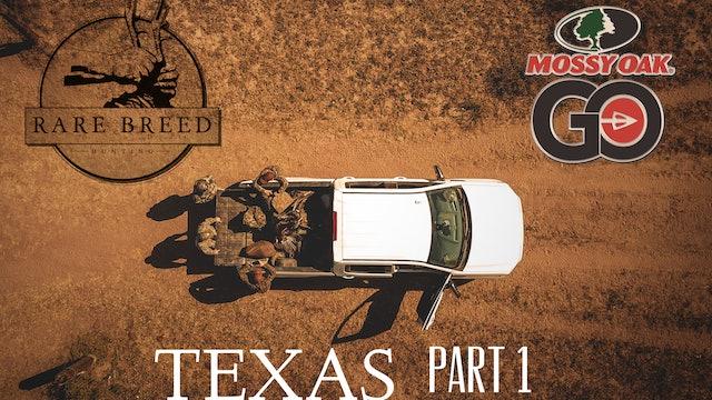 TEXAS Part 1 • Rare Breed