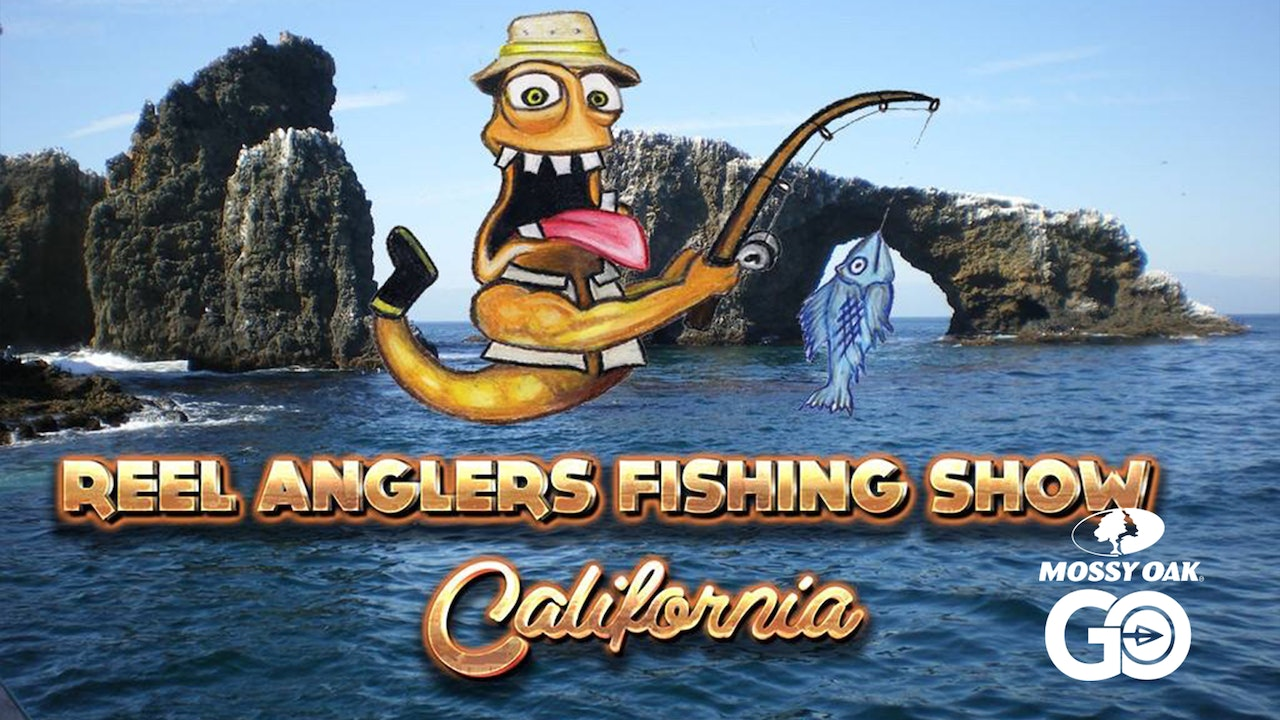 Reel Anglers Fishing Show California