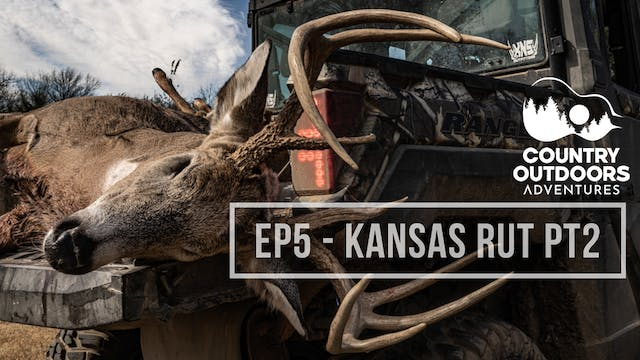 Kansas Rut Part 2 • Country Outdoors ...
