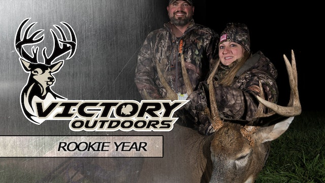 Rookie Year • Victory Outdoors