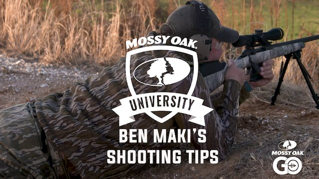Ben Maki's Shooting Tips • Mossy Oak University