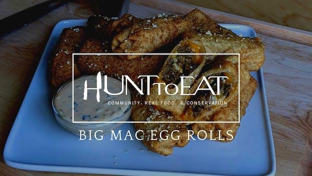 Venison Big Mac Egg Rolls • Hunt to Eat