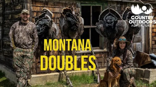 Montana Merriam Doubles! • Country Outdoors Adventures